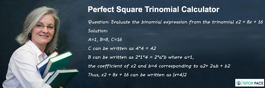 Perfect Square Trinomial Calculator