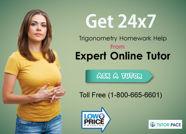 online trigonometry tutor tutor pace role of trigonometry tutors