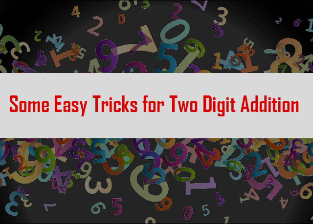 Tricks for Two Digit Addition